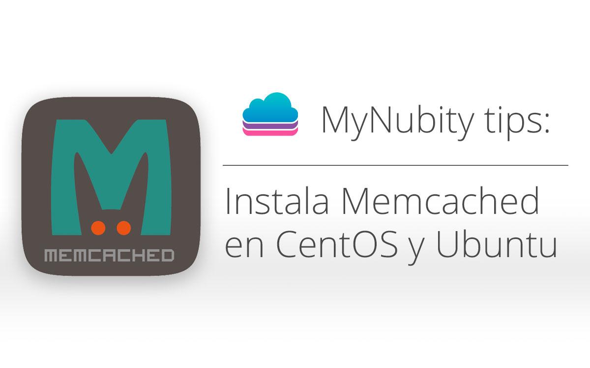 [Tutorial] Instalar Memcached en CentOS y Ubuntu