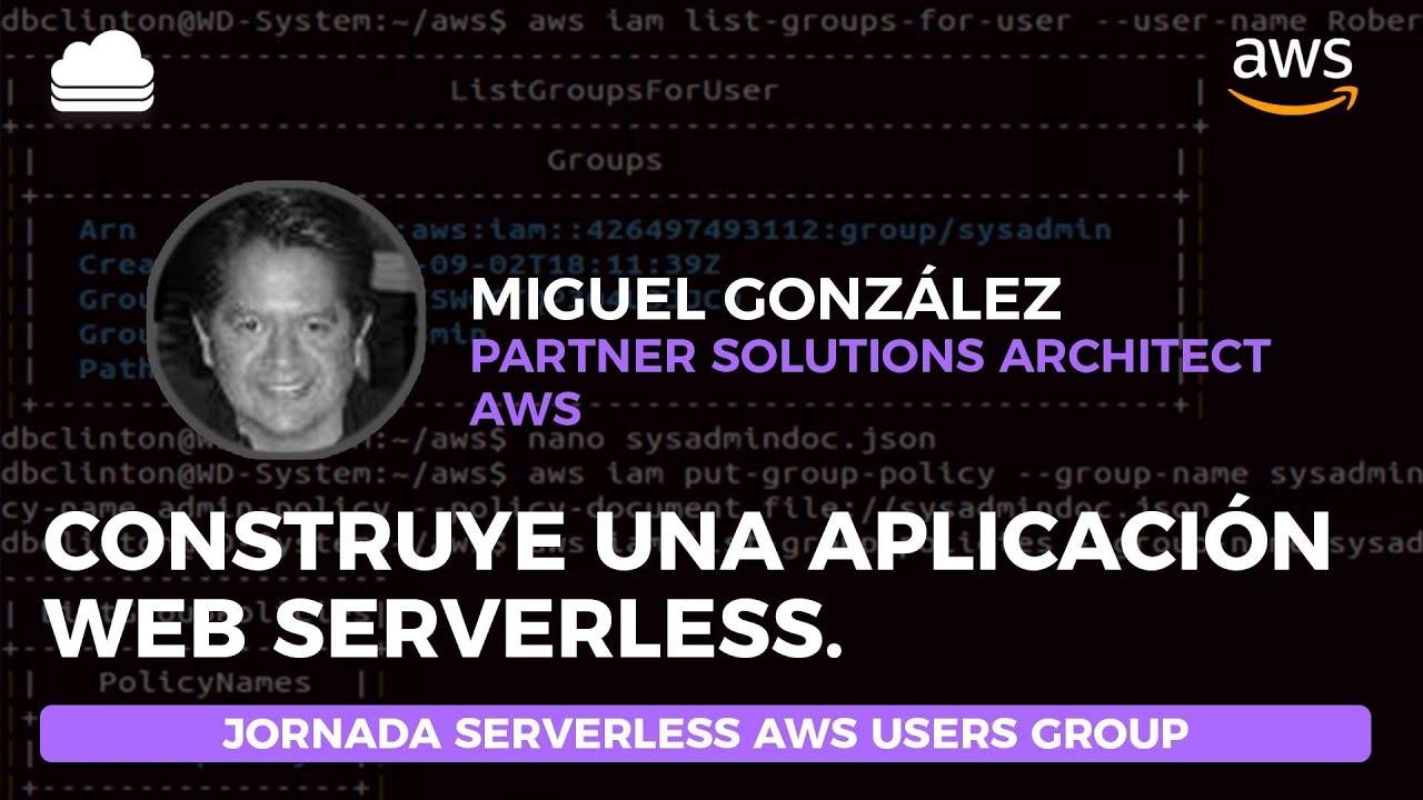 Webinar: Construye una aplicación web serverless